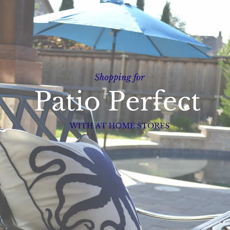 Patio Perfect with At Home