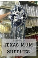 Shopping for Texas Mum Supplies