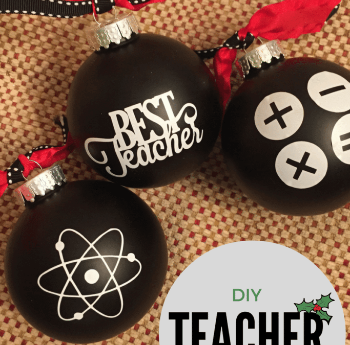 Easy to make teacher ornaments