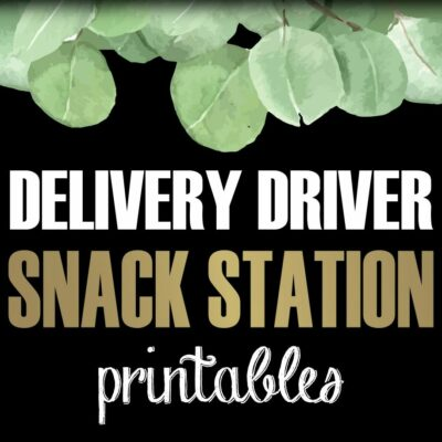 delivery driver snack station printables